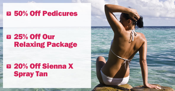 50% Off Pedicures, 25% Off our Relaxing Package & 20% Off Sienna X Spray