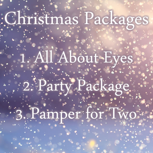 Christmas Packages - All About Eyes, Party Package & Pamper for Two